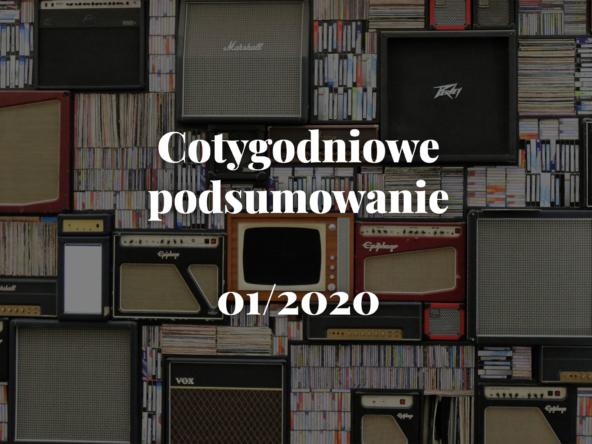 Cotygodniowe spojrzenie na rynek nieruchomości - 01/2020